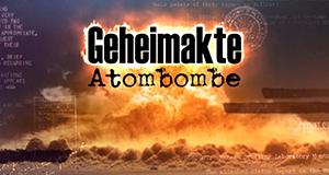 Geheimakte Atombombe – Bild: Off the Fence/Welt