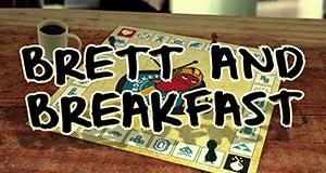 Brett and Breakfast – Bild: Rocket Beans TV