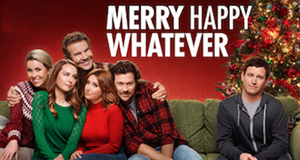 Merry Happy Whatever – Bild: Netflix