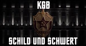 KGB – Schild und Schwert – Bild: ZDF/Clover Films/arte