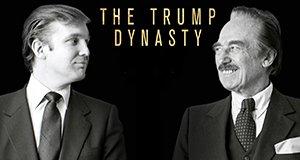 Die Trump-Dynastie – Der Weg zur Macht