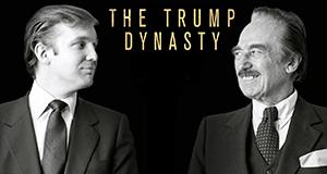 Die Trump-Dynastie – Der Weg zur Macht – Bild: A+E Networks