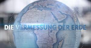 Die Vermessung der Erde – Bild: ZDF/arte