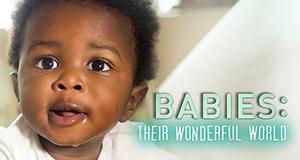 Babys - Ihre wunderbare Welt – Bild: BBC