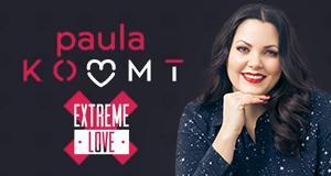 Paula kommt – Extreme Love – Bild: sixx/Jens Koch