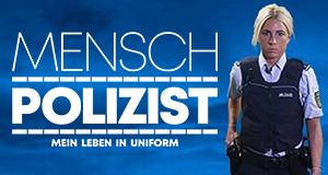 Mensch Polizist – Mein Leben in Uniform – Bild: RTL II