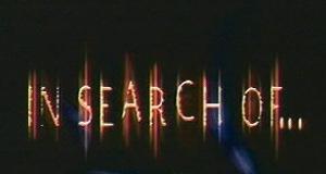 In Search of... – Bild: SciFi Channel