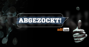 Abgezockt! – Bild: ZDF