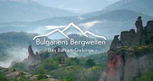 Bulgariens Bergwelten – Bild: arte/ZDF