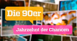Die 90er - Jahrzehnt der Chancen – Bild: ZDF