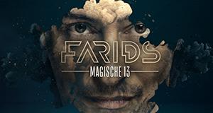 Farids Magische 13 – Bild: ProSieben