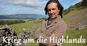 Krieg um die Highlands – Bild: BBC Studios