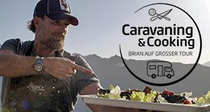 Caravaning & Cooking: Brian auf großer Tour – Bild: DMAX