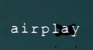 Airplay – Bild: Premiere