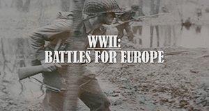 Der Zweite Weltkrieg – Schlacht um Europa