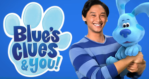 Blue's Clues & You! – Bild: Nickelodeon