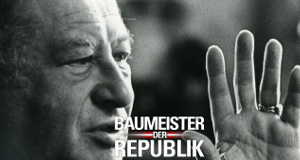 Baumeister der Republik – Bild: ORF