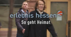 So geht Heimat – Bild: hr-fernsehen