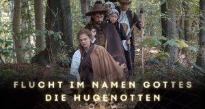 Flucht im Namen Gottes – Die Hugenotten – Bild: Gebrüder Beetz Filmproduktion