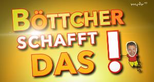Böttcher schafft das! – Bild: mdr (Screenshot)