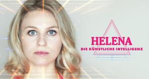 Helena. Die Künstliche Intelligenz – Bild: obs/ARTE G.E.I.E./Felix Beßner/BR