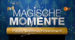 Magische Momente – Bild: ZDF
