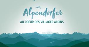 Alpendörfer – Bild: arte/SWR
