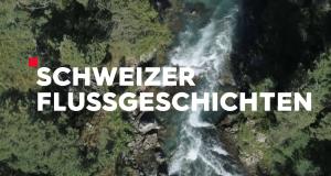 Schweizer Flussgeschichten – Bild: ZDF/SRF