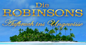 Die Robinsons – Bild: Your Family Entertainment