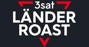 Der 3satLänder-Roast – Bild: ZDF/Bildundtonfabrik Köln