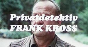 Privatdetektiv Frank Kross – Bild: hr werbung