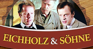 Eichholz & Söhne – Bild: Pidax film media Ltd. (Alive AG)