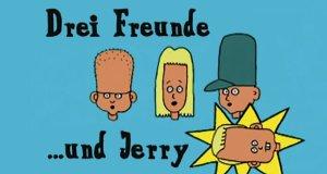 Drei Freunde…und Jerry – Bild: Fontana Pictures / Happy Life / TV Loonland