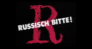 Russisch, bitte! – Bild: BR