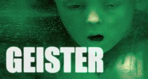 Geister – Bild: Koch Media GmbH - DVD