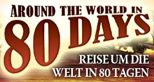 Reise um die Welt in 80 Tagen – Bild: EMS GmbH