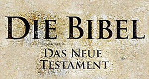 Die Bibel – Das neue Testament – Bild: STUDIOCANAL