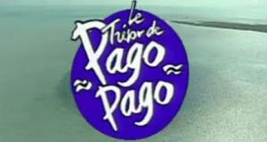Pago Pago – Bild: Adventure Line Productions
