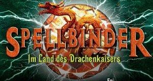 Spellbinder – Im Land des Drachenkaisers