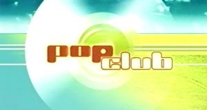 Popclub – Bild: ProSieben