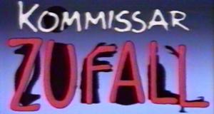 Kommissar Zufall