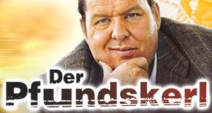 Der Pfundskerl – Bild: MCP Sound & Media GmbH