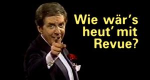 Wie wär's heut' mit Revue? – Bild: ZDF
