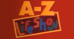 A-Z Lifeshow