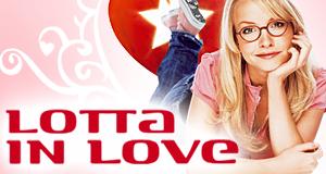 Lotta in Love – Bild: ProSieben