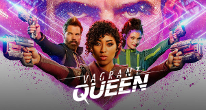 Vagrant Queen – Bild: Syfy