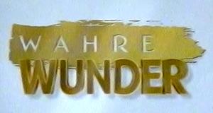 Wahre Wunder – Bild: Sat.1