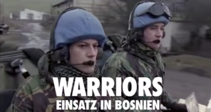 Warriors - Einsatz in Bosnien – Bild: BBC