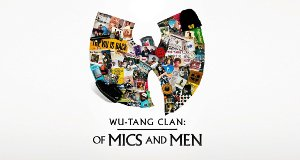 Wu-Tang Clan: Of Mics and Men – Bild: Endeavor Content/Mass Appeal/Polygram Entertainment/Showtime Documentary Films/Sony Music