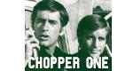 Chopper 1 ... bitte melden